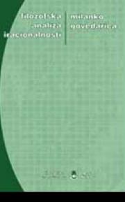 Filozofska analiza iracionalnosti: izmenjena stanja svesti i slabost volje