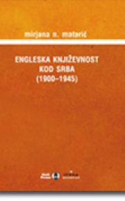 Engleska književnost kod Srba 1900-1945. kroz časopise.